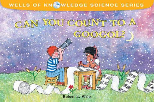 Can You Count to Googol? book