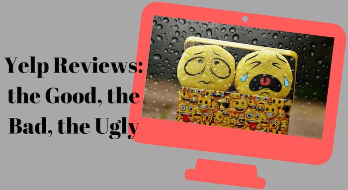Yelp Reviews: the Good, the Bad, the Ugly